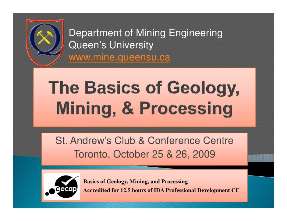 Department of Mining Engineering   Queen's University   www.mine.queensu.ca     St. Andrew's Club & Conference Centre     ...