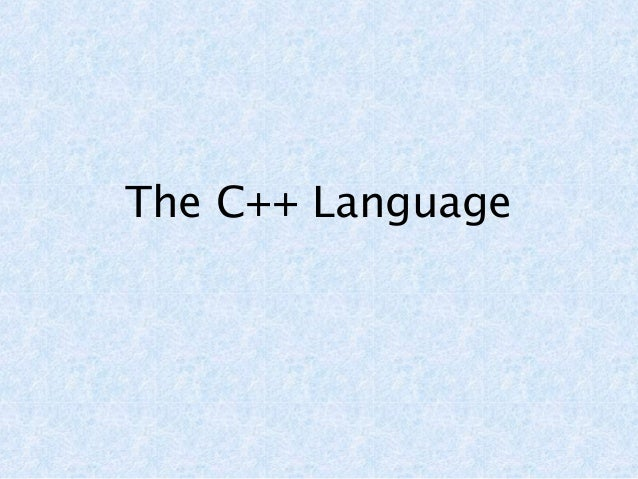 The C++ Language