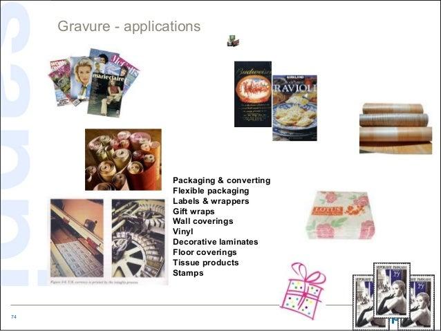 Gravure - applications                      Packaging & converting                      Flexible packaging                ...