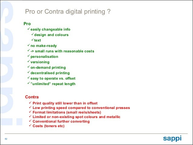 Pro or Contra digital printing ?     Pro      easily changeable info       design and colours       text      no make-...
