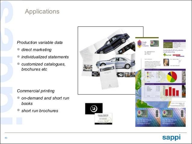 Applications     Production variable data      direct marketing      individualized statements      customized catalogu...