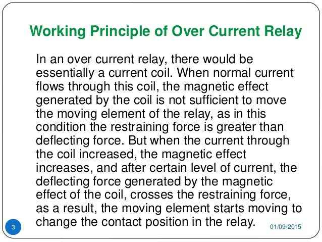 Working Principle of Over Current Relay In an over current relay, there would be essentially a current coil. When normal c...