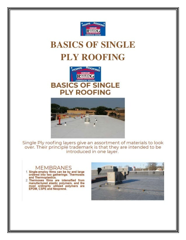 BASICS OF SINGLE PLY ROOFING