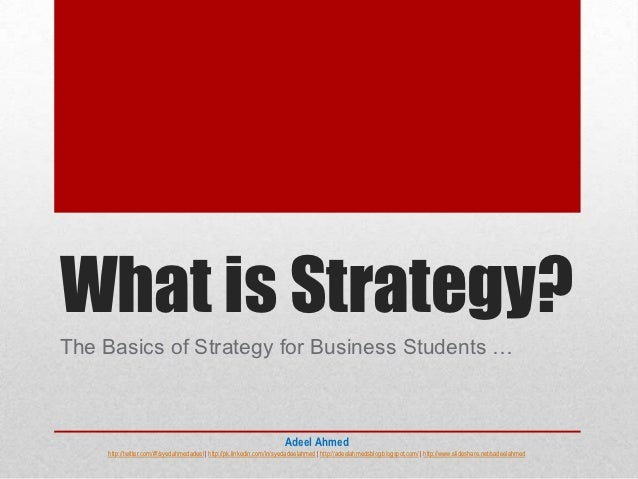 What is Strategy?The Basics of Strategy for Business Students …                                                           ...