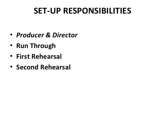 8 set up responsibilities producer - Duties Of A Producer