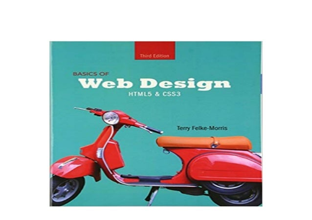 Basics Of Web Design: HTML5 & CSS3, 2nd Edition Download ...
