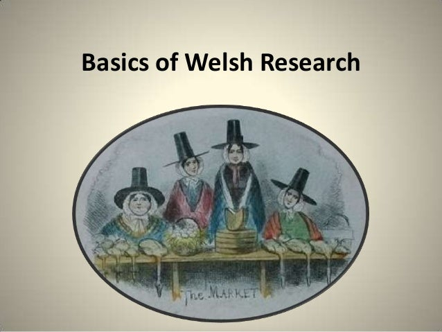 Basics of Welsh Research