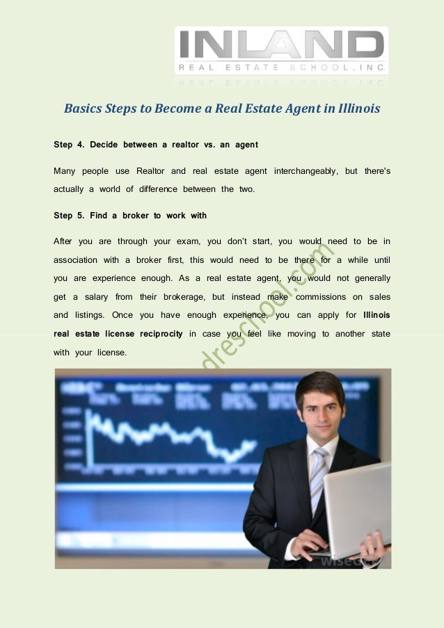 Basics steps to become a real estate agent in illinois