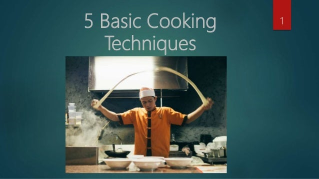 5 Basic Cooking Techniques 1