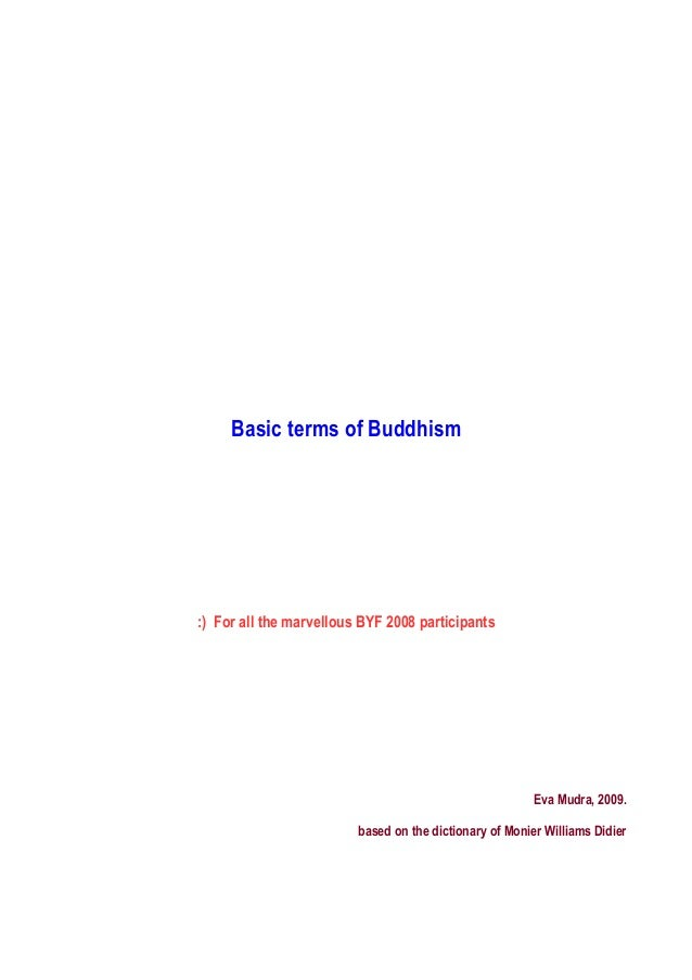 Basic terms of Buddhism:) For all the marvellous BYF 2008 participants                                                    ...