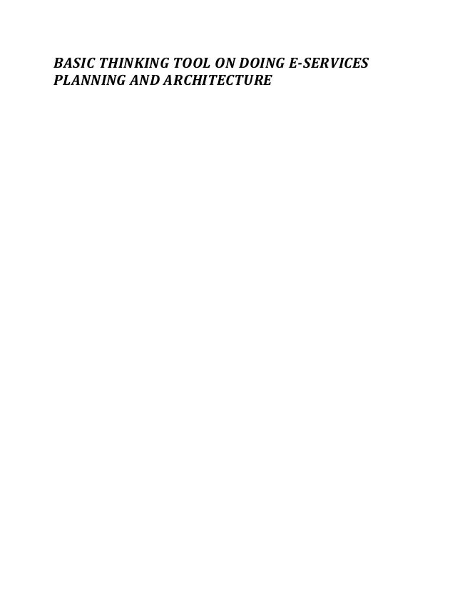 BASIC THINKING TOOL ON DOING E-SERVICES PLANNING AND ARCHITECTURE