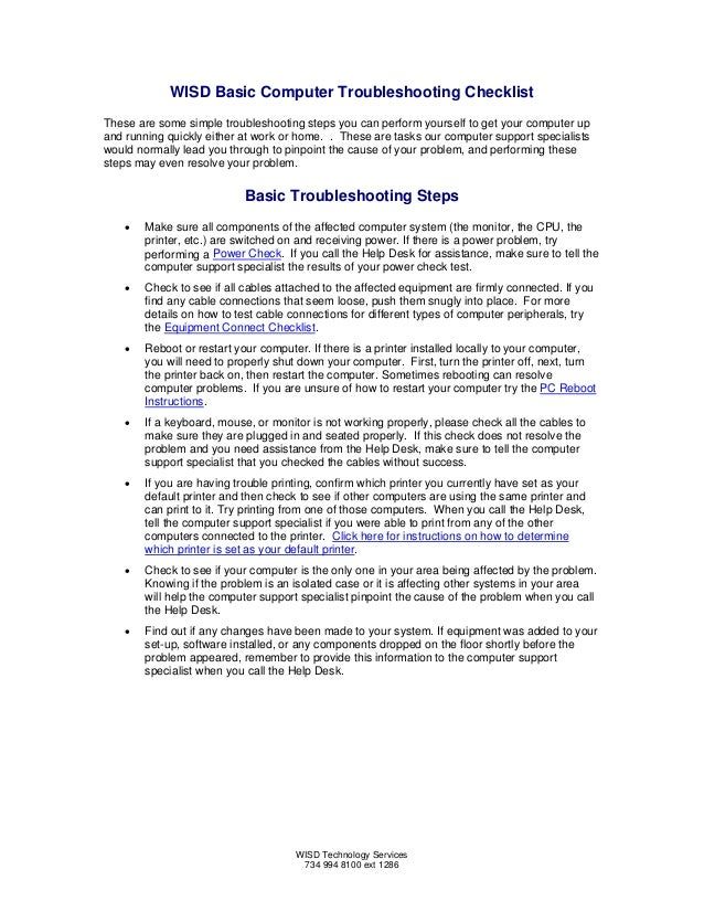 WISD Basic Computer Troubleshooting Checklist These are some simple troubleshooting steps you can perform yourself to get ...