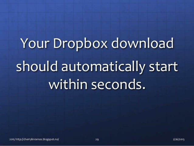 Basic tutorial how to use dropbox