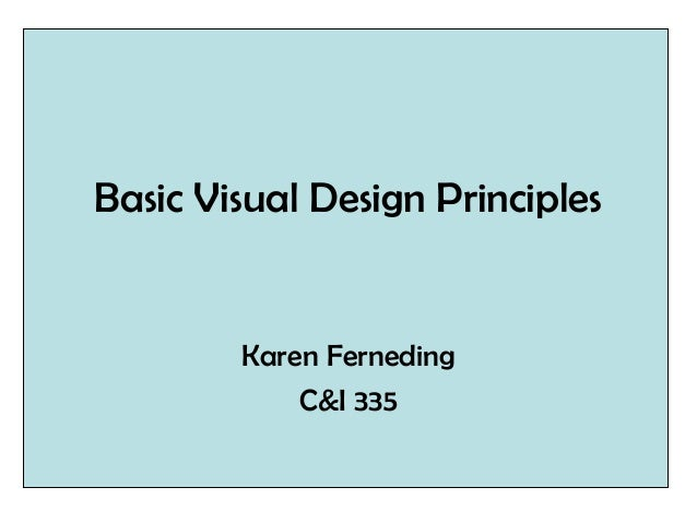 Visual Design Principles : Basic visual design principles