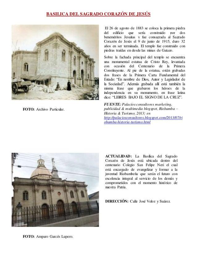 BASILICA DEL SAGRADO CORAZÓN DE JESÚS FOTO: Archivo Particular. FOTO: Amparo Garcés Lupero. El 26 de agosto de 1883 se col...