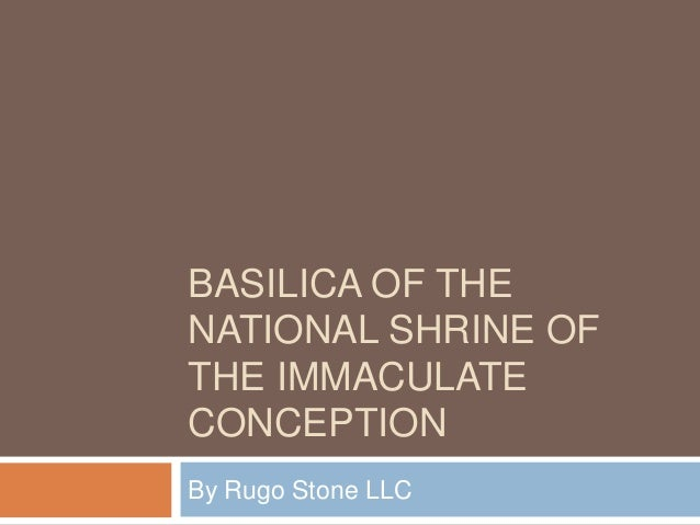 BASILICA OF THE NATIONAL SHRINE OF THE IMMACULATE CONCEPTION By Rugo Stone LLC