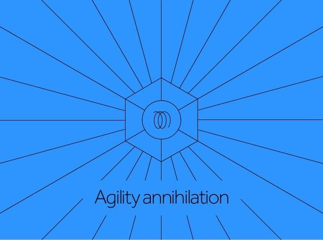 Agilityannihilation
