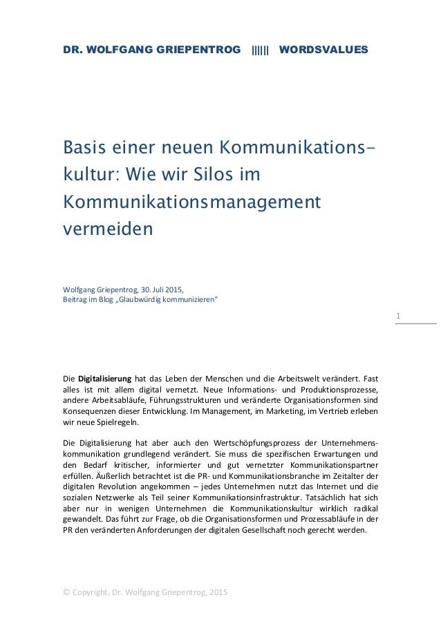 DR. WOLFGANG GRIEPENTROG |||||| WORDSVALUES © Copyright, Dr. Wolfgang Griepentrog, 2015 1 Basis einer neuen Kommunikations...