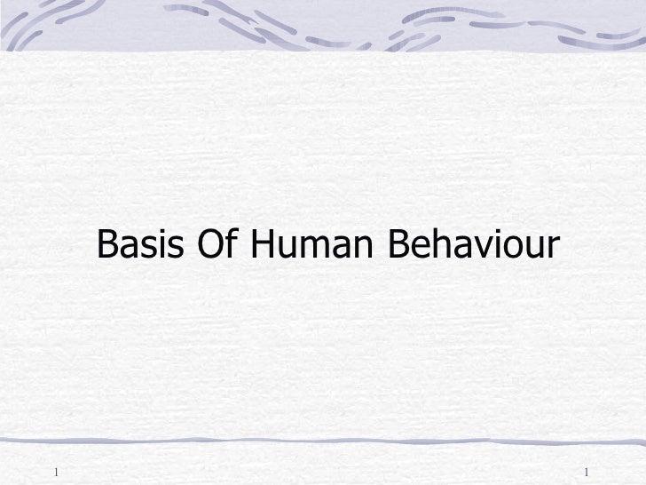 Basis Of Human Behaviour