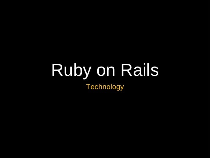 Ruby on Rails    Technology