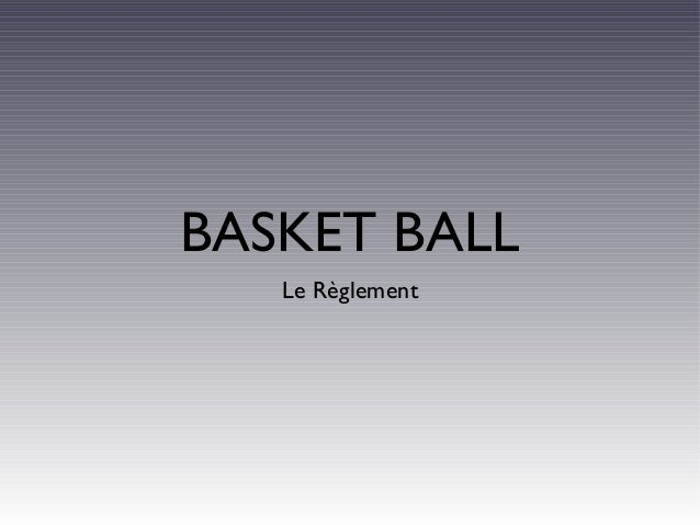 BASKET BALL Le Règlement