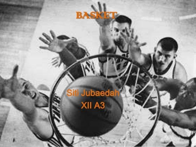 BASKET  Siti Jubaedah XII A3