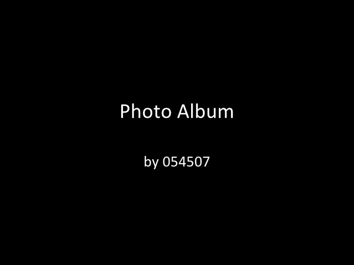 Photo Album by 054507
