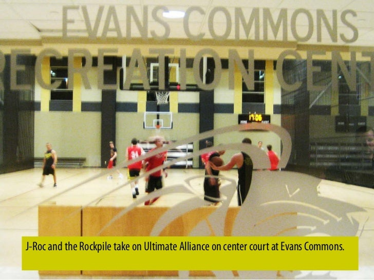 J-Roc and the Rockpile take on Ultimate Alliance on center court at Evans Commons.