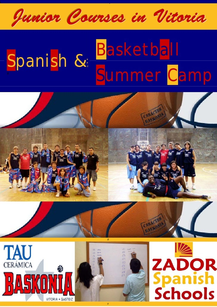 Junior Courses in Vitoria           Basketball Spanish &           Summer Campp