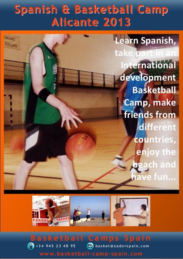 Spanish & Basketball Camp      Alicante 2013                             Learn Spanish,                             take p...