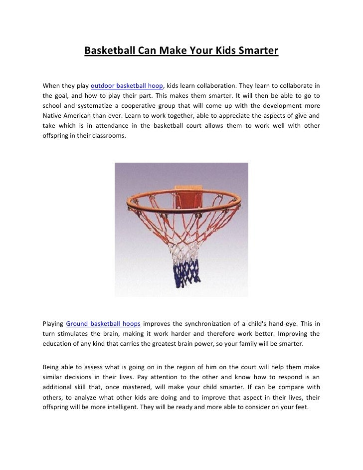 996584615b557 Basketball Can Make Your Kids Smarter When they play outdoor basketball  hoop