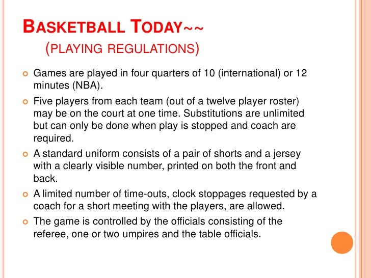 Basketball playing regulation and techniques
