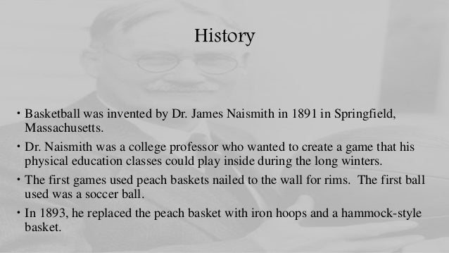 HISTORY OF BASKETBALL – Page 1 of 4