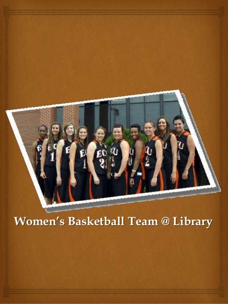 Women's Basketball Team @ Library