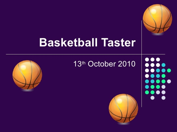 Basketball Taster 13 th  October 2010