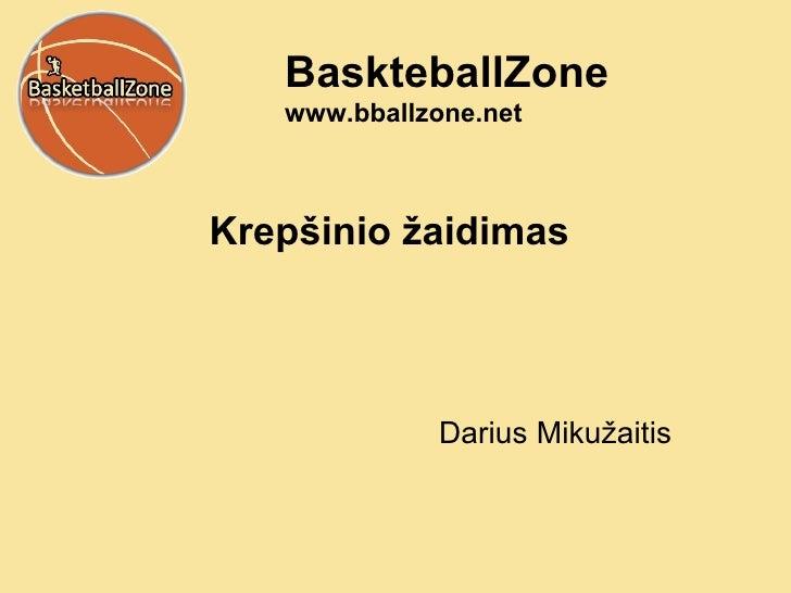 Krep šinio žaidimas Darius Miku žaitis BaskteballZone www.bballzone.net