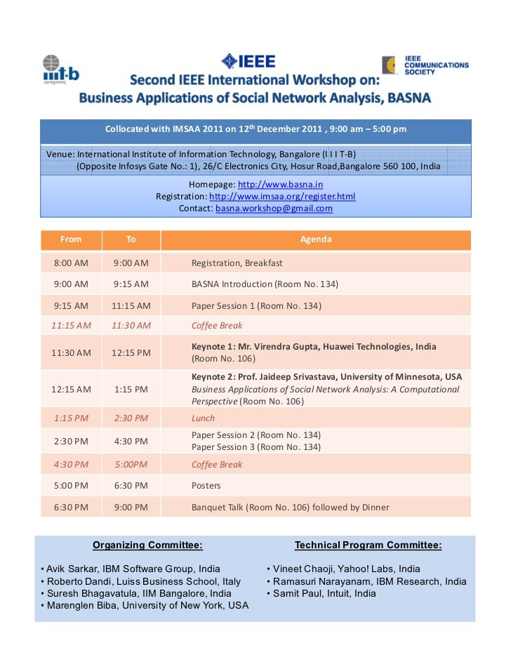 Collocated with IMSAA 2011 on 12th December 2011 , 9:00 am – 5:00 pm Venue: International Institute of Information Technol...