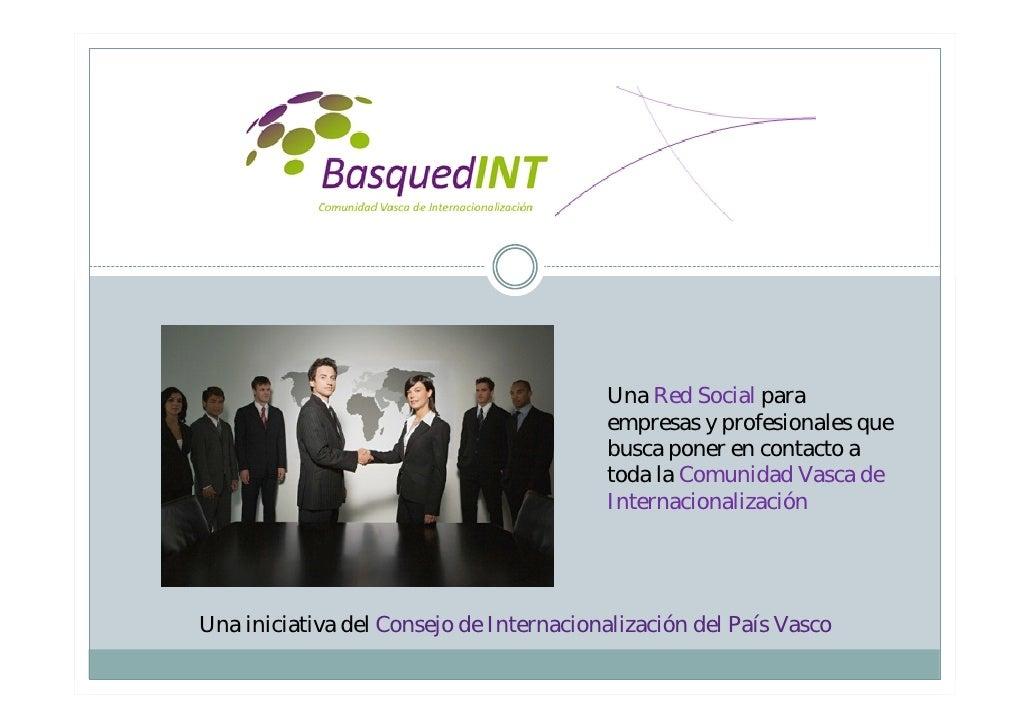 Una Red Social para                                         empresas y profesionales que                                  ...