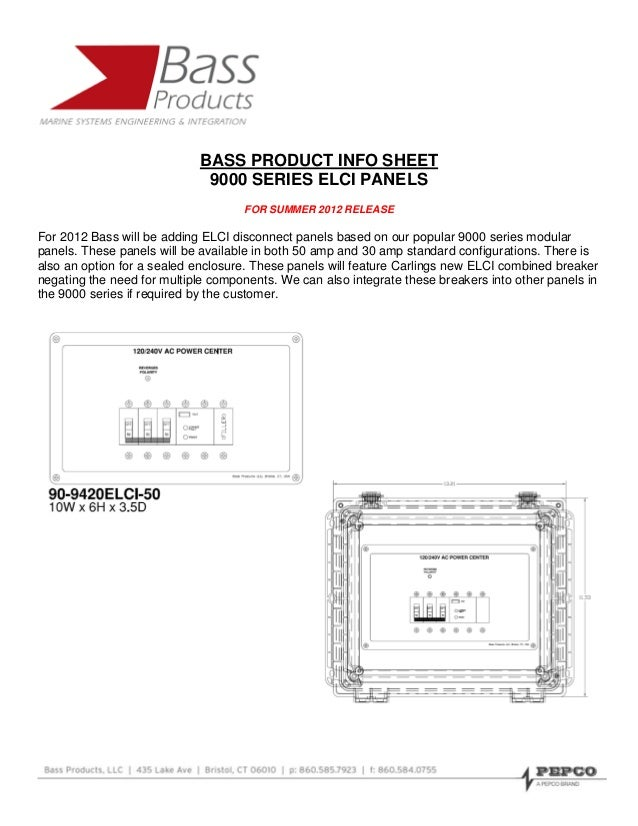 BASS PRODUCT INFO SHEET                             9000 SERIES ELCI PANELS                                    FOR SUMMER ...