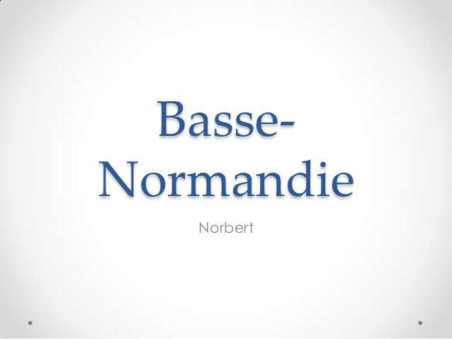 Basse-Normandie   Norbert