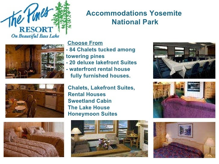 Resort Amenities Activities 3 Accommodations Yosemite National Park Chalets Lakefront Suites Rental