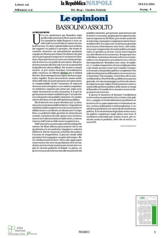 da pag. 8 29-LUG-2014 Diffusione: n.d. Lettori: n.d. Dir. Resp.: Giustino Fabrizio ROMEO 3