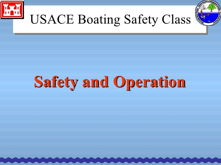 Safety and Operation USACE Boating Safety Class