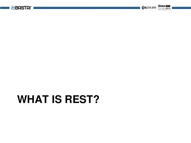 What is REST • Every Resource has a unique URI – But it's NOT about CRUD! • Relies on HTTP verbs • Deliver Content as Requ...