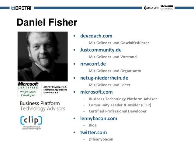 Daniel Fisher • devcoach.com – Mit-Gründer und Geschäftsführer • Justcommunity.de – Mit-Gründer und Vorstand • nrwconf.de ...