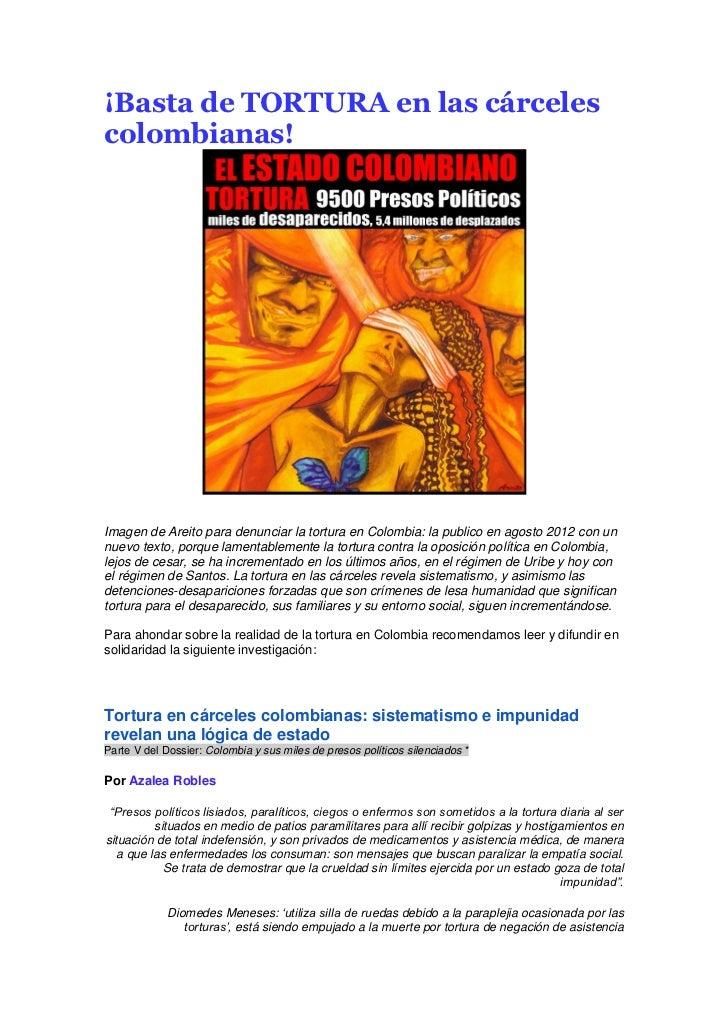 ¡Basta de TORTURA en las cárcelescolombianas!Imagen de Areito para denunciar la tortura en Colombia: la publico en agosto ...