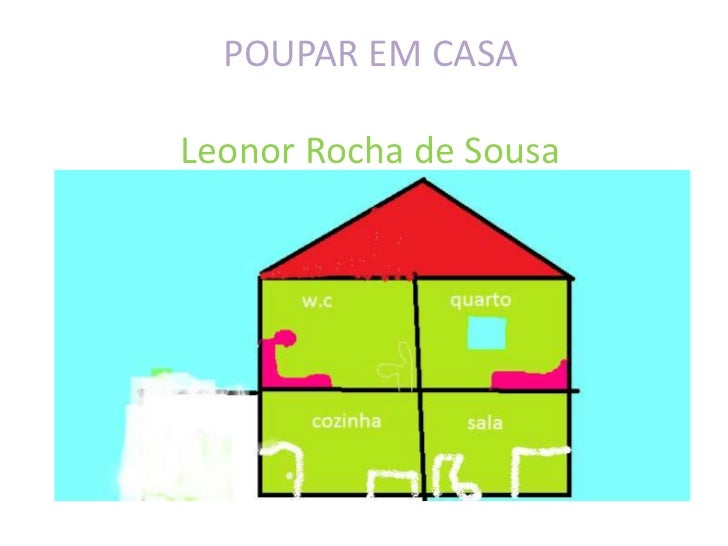 POUPAR EM CASALeonor Rocha de Sousa