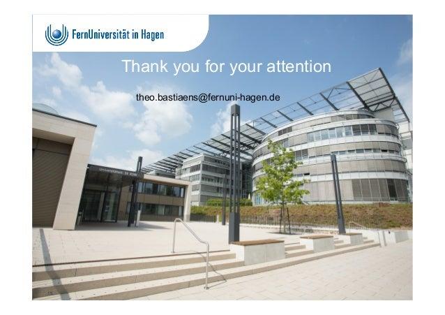 Thank you for your attention 15 theo.bastiaens@fernuni-hagen.de