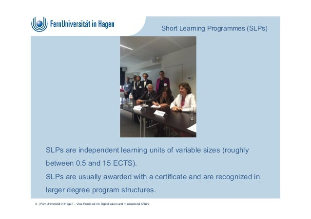 SLPs are independent learning units of variable sizes (roughly between 0.5 and 15 ECTS). SLPs are usually awarded with a c...