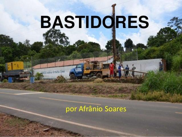BASTIDORES  por Afrânio Soares